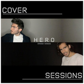 Hero (Spanish Version) Sessions (Cover) by Miguel Gali Dugali