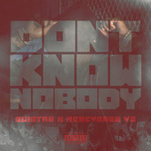 Don't Know Nobody von Quistar