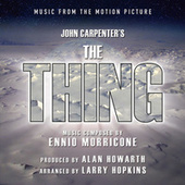 The Thing - Music From The Motion Picture (Ennio Morricone) von Alan Howarth