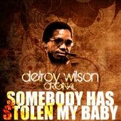 Somebody Has Stolen My Baby by Delroy Wilson