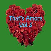 That's Amore, Vol. 3 de Various Artists