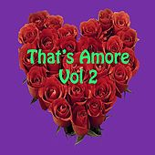 That's Amore, Vol. 2 de Various Artists