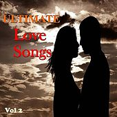 Ultimate Love Songs Vol 2 de Various Artists