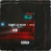 Dans le noir by Smog