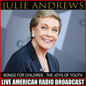 Songs For Children The Songs Of Youth de Julie Andrews
