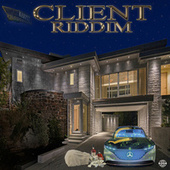 Client Riddim by Various Artists