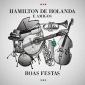 Boas Festas de Hamilton de Holanda
