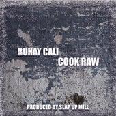 Cook Raw de Buhay Cali