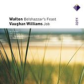 Walton : Belshazzar's Feast & Vaughan Williams : Job by Various Artists