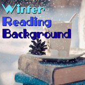 Winter Reading Background by Various Artists