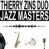 Jazz Masters von Thierry Zins Duo