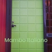 Mambo Italiano by Various Artists