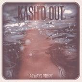 Always Vibin' (Acoustic) de Kash'd Out