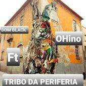 Tribo da Periferia de Dom Black Oficial