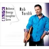 B.E.L.L. (Balance, Energy, Laughter, Love) fra Rob Tardik