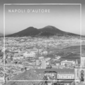 Napoli d'autore by Various Artists