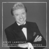 The unforgettable songs by Steve Lawrence