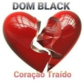 Coração Traído de Dom Black Oficial