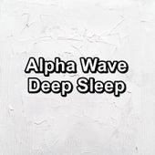Alpha Wave Deep Sleep by White Noise Babies