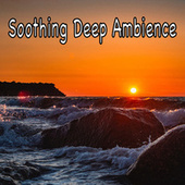 Soothing Deep Ambience by Ocean Sounds (1)