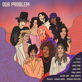 Our Problem by Amanda Shires