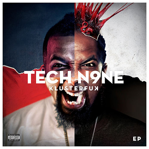 Klusterf**k EP by Tech N9ne