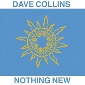 Nothing New de Dave Collins