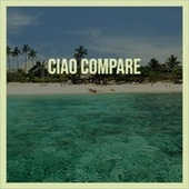 Ciao Compare by Various Artists