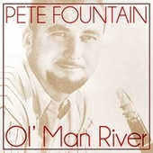 Ol' Man River by Pete Fountain