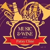 Music & Wine with Patsy Cline, Vol. 2 by Patsy Cline