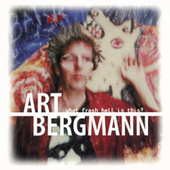 What Fresh Hell is This? de Art Bergmann