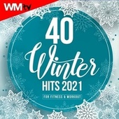 40 Winter Hits 2021 For Fitness & Workout (Unmixed Compilation for Fitness & Workout 128 Bpm / 32 Count) de Workout Music Tv