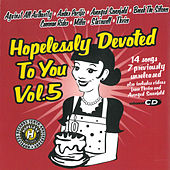 Hopelessly Devoted to You, Vol. 5 de Various Artists