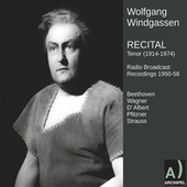 Wagner, Beethoven & Others: Opera Arias by Wolfgang Windgassen