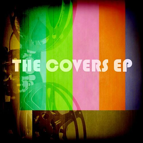 The Covers EP by Various Artists