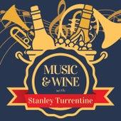Music & Wine with Stanley Turrentine van Stanley Turrentine