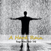 Top Hits '70: A Hard Rain by Artie Glover