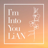 I'm into You by Lian