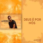 Deus É por Nós de Andre Mota