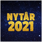 NYTÅR 2021 FESTEN - MUSIKKEN TIL NYTÅRSFESTEN by Various Artists