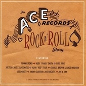 The Ace Records Rock N 'Roll Story de Frankie Ford, Huey Piano Smith, Jimmy Clanton