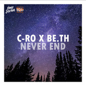 Never End by C-Ro
