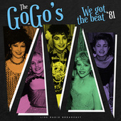 We got the beat '81 (live) by The Go-Go's