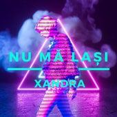 Nu Mă Lași by Xandra