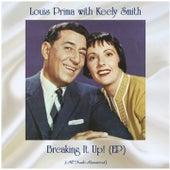 Breaking It Up! (EP) (All Tracks Remastered) van Louis Prima