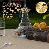 Danke! Schöner Tag - Die 20 Schönsten Kirchenlieder by Peter Huber