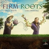 Firm Roots von Firm Roots Duo
