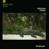 Crescent Crawl de Bruce Katz Band