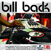 Bill Back Riddim by Various Artists
