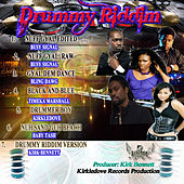 Drummy Riddim by Various Artists